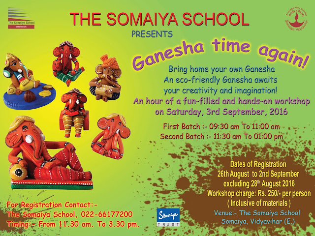 THE SOMAIYA SCHOOL PRESENTS GANESHA TIME AGAIN!