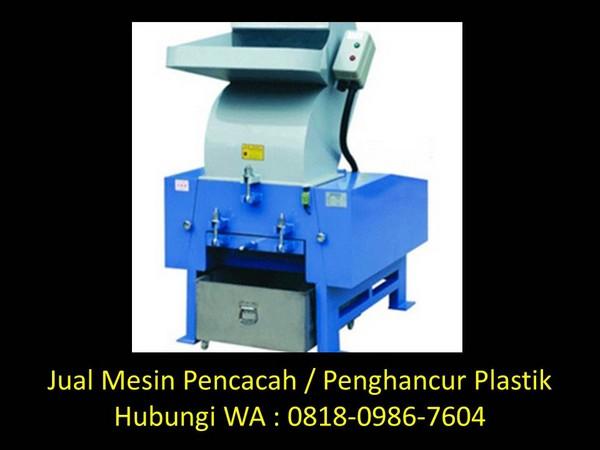 proses pencacah plastik di bandung