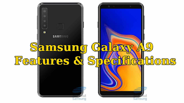 Samsung Galaxy A9 Specifications and Features - Qasimtricks.com