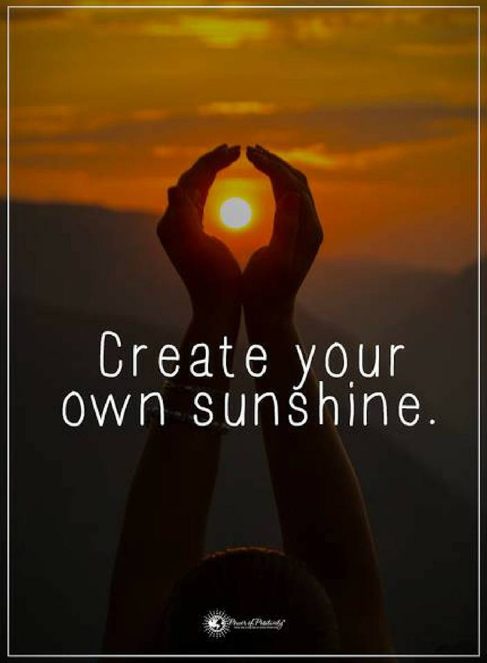 Create Your Own Sunshine Quotes