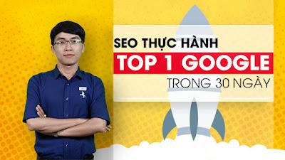 SEO THỰC HÀNH TOP 1 GOOGLE