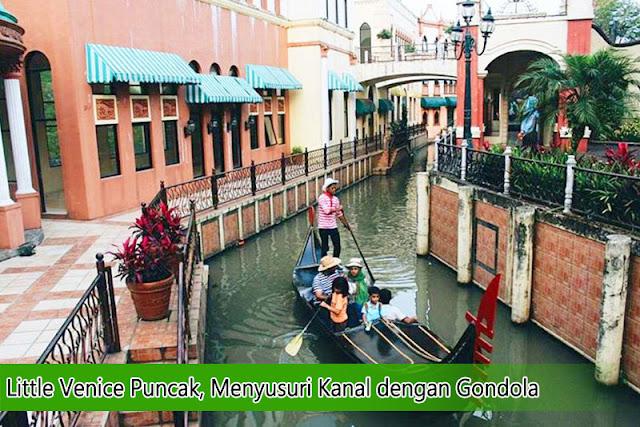 Little Venice Puncak, Tempat wisata hits ala eropa