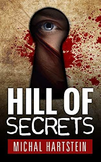 Hill of Secrets: An Israeli Jewish mystery novel by Michal Hartstein