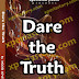 Dare the Truth: Episode 31 by Ngozi Lovelyn O.