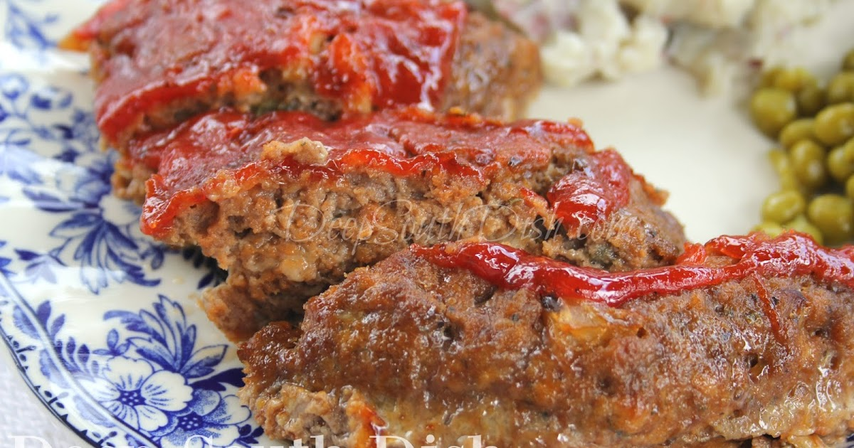 Deep South Dish Southern Style Meatloaf