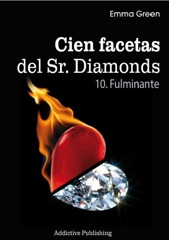 Emma Green.- Cien Facetas del Sr Diamonds Vol.10 - Fulminante