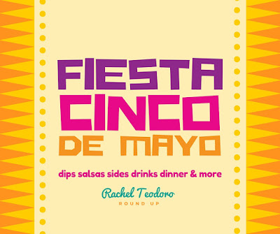 cinco de mayo recipe round up