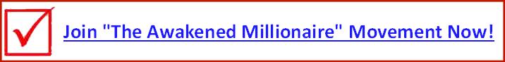 http://go.awakenedmillionaire.club