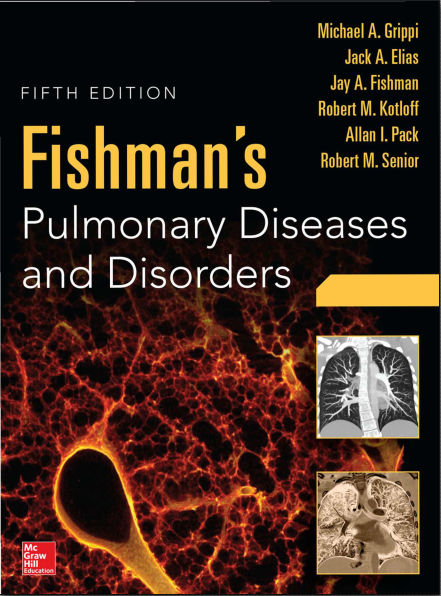 Fishman's Pulmonary Diseases and Disorders, 5e (Apr 14, 2015)