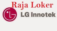 Lowongan Kerja PT LG Innotek Indonesia