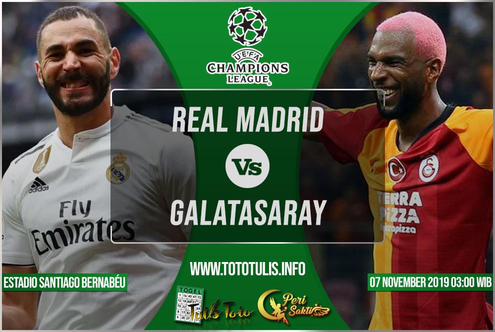 Prediksi Real Madrid vs Galatasaray 07 November 2019