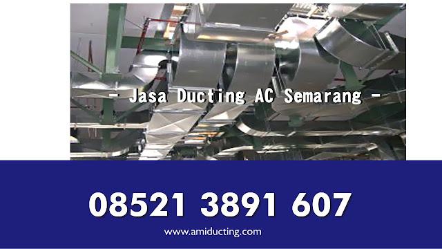 Jasa Pembuatan Ducting AC, Fresh Air, Exhaust Kitchen Semarang