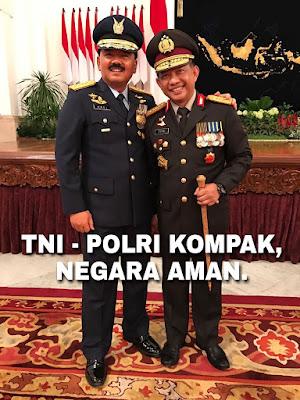 Panglima TNI : Selama Saya Jadi Panglima, Tidak Akan Ada Konflik Dengan Polri
