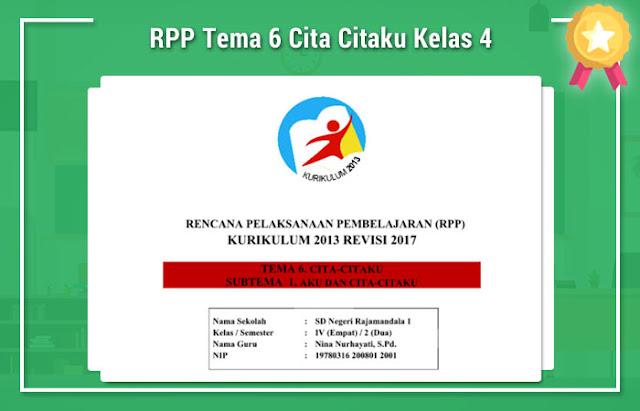 RPP Tema 6 Cita Citaku Kelas 4