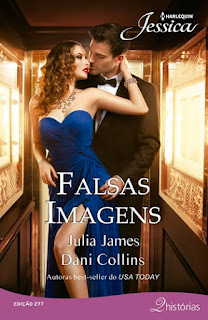 Falsas Imagens (Dani Collins e Julia James)