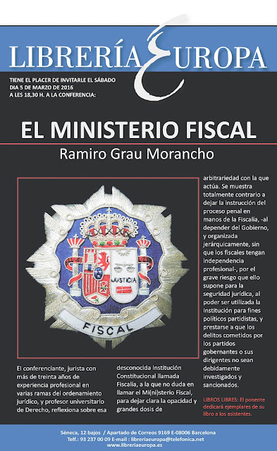 Presentación del libro El Ministerio Fiscal. 5 de marzo de 2016. Librería Europa.