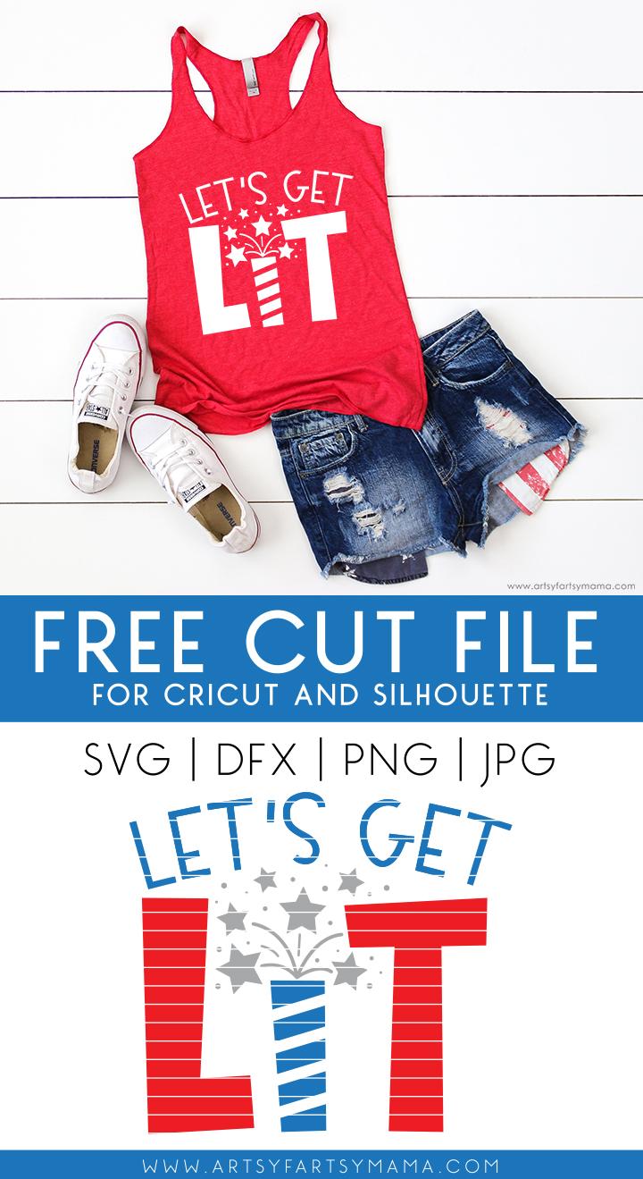 Let's Get Lit Shirt with 16 Free Patriotic Cut Files
