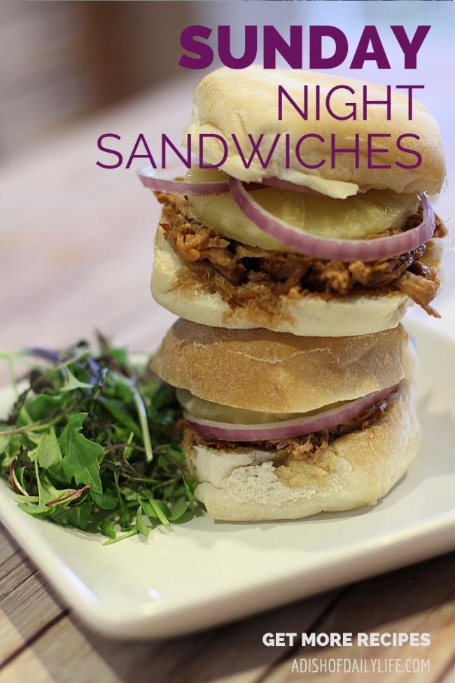 Sunday Night Sandwiches