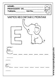 http://www.espacopedagogico.site/2018/08/atividade-com-letra-e-alfabetizacao.html