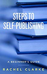 Book cover for Steps to Self Publishing by Rachel Clarke.