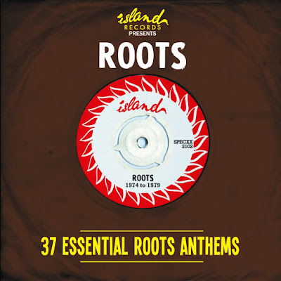 ISLAND RECORDS PRESENTS ROOTS - 37 Essential Roots Anthems (2013)