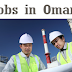 Jobs in Oman - Oil & Gas Projects