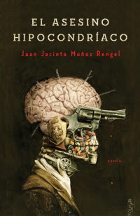 Portada de El Asesino hipocondríaco, de Juan Jacinto muños Rengel, donde se ve un hombre con una pistola por ojo, el cráneo viéndosele el cerebro, con clavos en él.