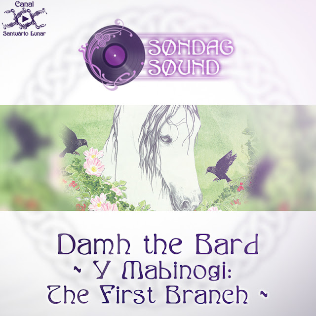 Søndag Søund - Y Mabinogi: The First Branch de Damh the Bard | Magia, Bruxaria, Paganismo