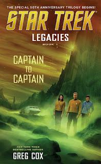 Review: Star Trek: Legacies: Captain To Captain by Greg Cox