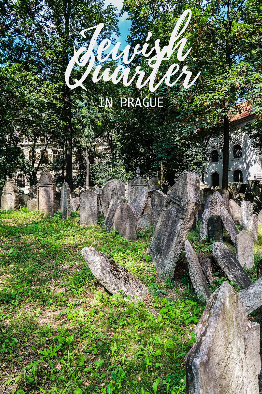 Mysterious Prague: The Jewish Town & Cemetery