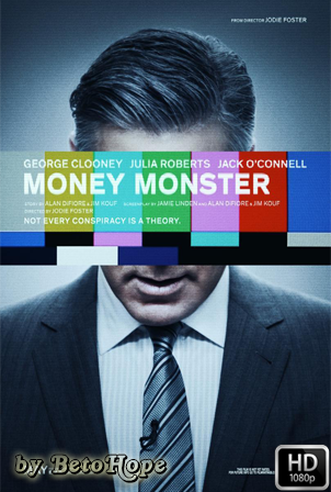 Money Monster [2016] [Latino-Ingles] HD 1080P [Google Drive] GloboTV
