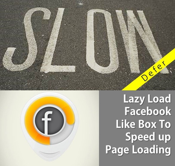 Lazy Load Facebook Like Box To Speed up Page Loading