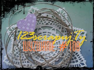 http://123scrapujty.blogspot.com/2018/01/wyzwanie-108-3xs-dla-babci-i-dziadka.html