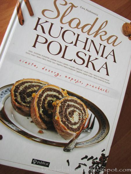 """""""Słodka kuchnia polska"""" Ewy Aszkiewicz - recenzja"""