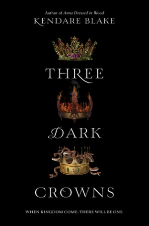 Review of Three Dark Crowns by Kendare Blake  |  Brass Knuckle Book Reviews