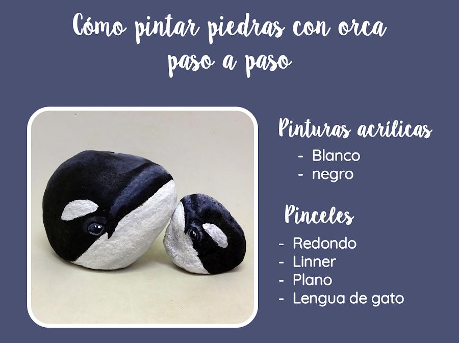 COMO PINTAR PIEDRAS CON ORCA PASO A PASO