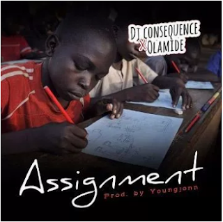 dj-consequence-olamide-assignment