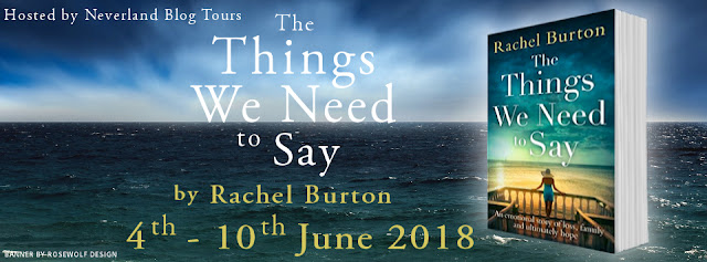 the-things-we-need-to-say, rachel-burton, book, blog-tour