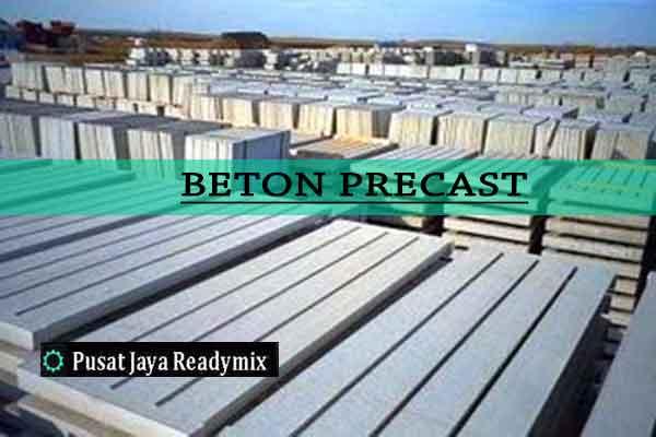 Harga Beton Precast, Harga Precast Beton 2019