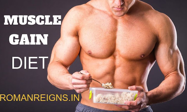 MUSCLE GAIN DIET PLAN