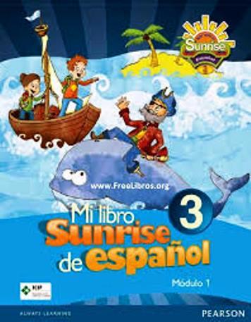 Mi Libro Sunrise de Español 3 – Modulo 1