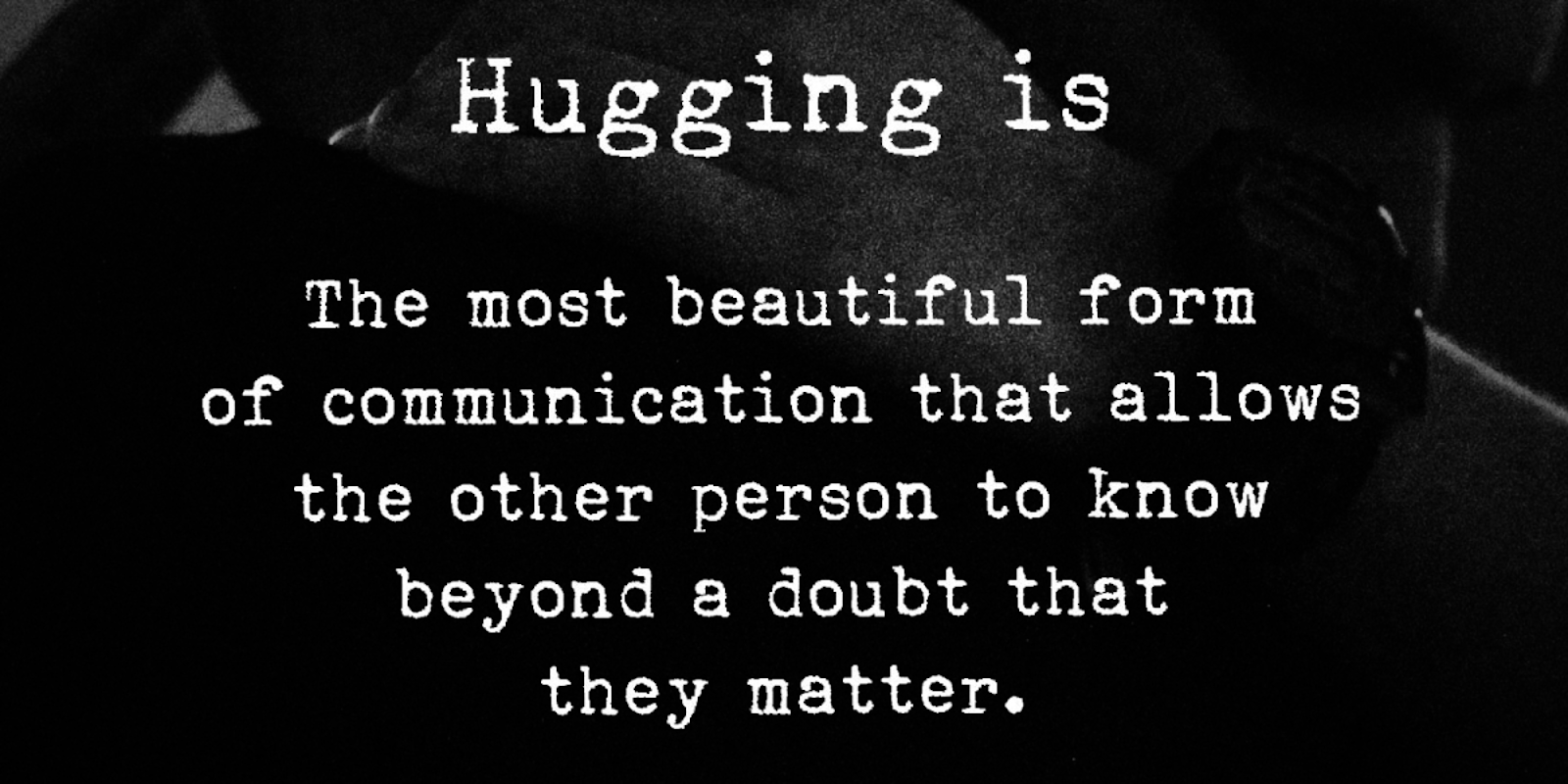 5 Reasons Why Hugging Is The Best Form Of Communication