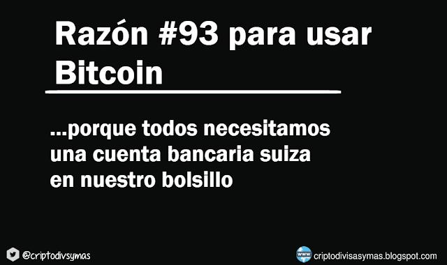 razon numero 93 para usar bitcoin