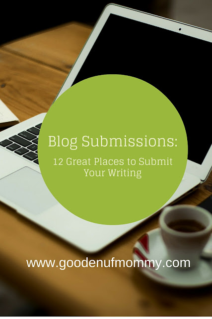 Publish your writing. 12 Great Places to Submit Your Writing Online