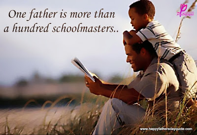 Happy Father's day wishes for father: one father is more than a husband schoolmasters