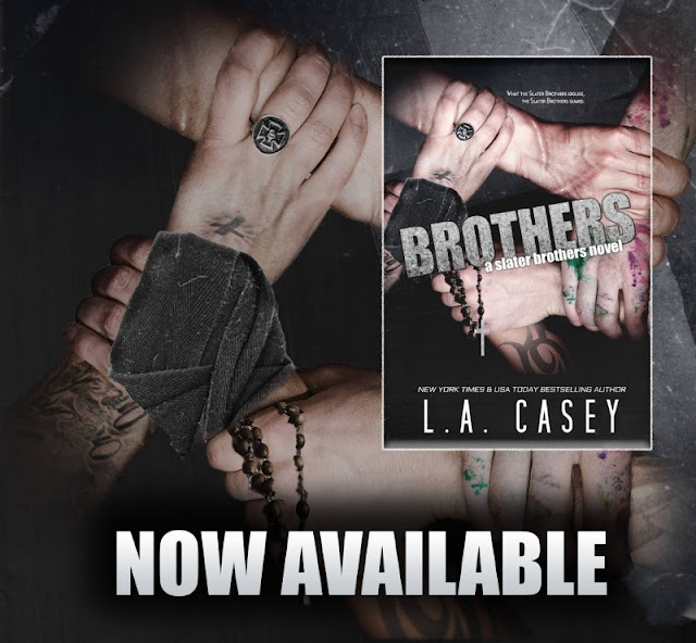 NOW LIVE. Brothers by L.A. Casey is available now. @AuthorLACasey #New