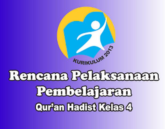 RPP Al-Qur'an Hadist Kelas 4 Kurikulum 2013