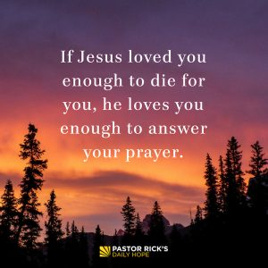 There's Nothing You Can't Bring to God in Prayer by Rick Warren
