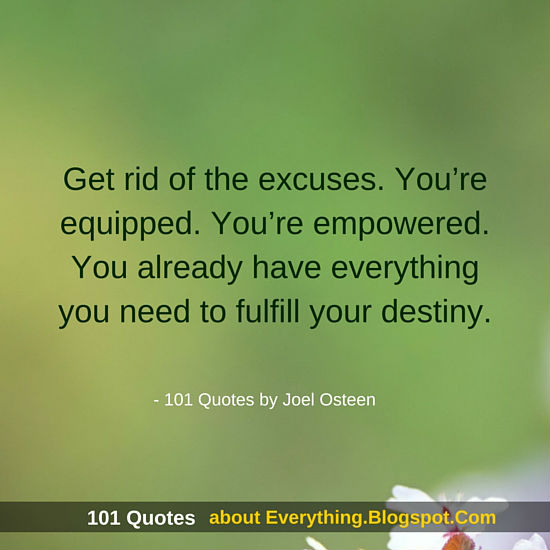 Get Rid Of The Excuses Joel Osteen Quotes 60 Quotes Fascinating Joel Osteens Quotes