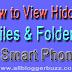 How To View Hidden Files & Folders in Smartphones & Tablets
